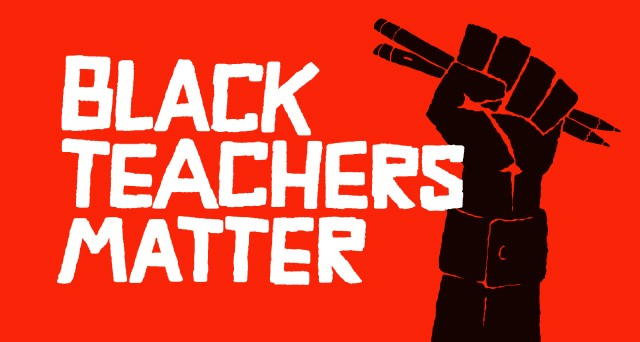 Hire More Black Teachers Now!: A research statement from BLM ...